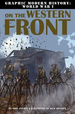On the Western Front By Jeffrey, Gary/ Spender, Nick